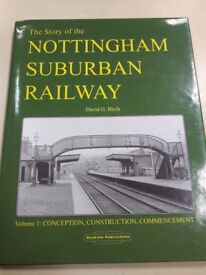 The Story of the Nottingham Suburban Railway (volume 1)