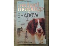 """NEW """"Shadow"""" by children's laureate Michael Morpurgo. Collect from Wargrave."""