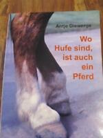 Wo Hufe sind, ist auch ein Pferd Roman von Antje Diewerge neuw. Berlin - Reinickendorf Vorschau