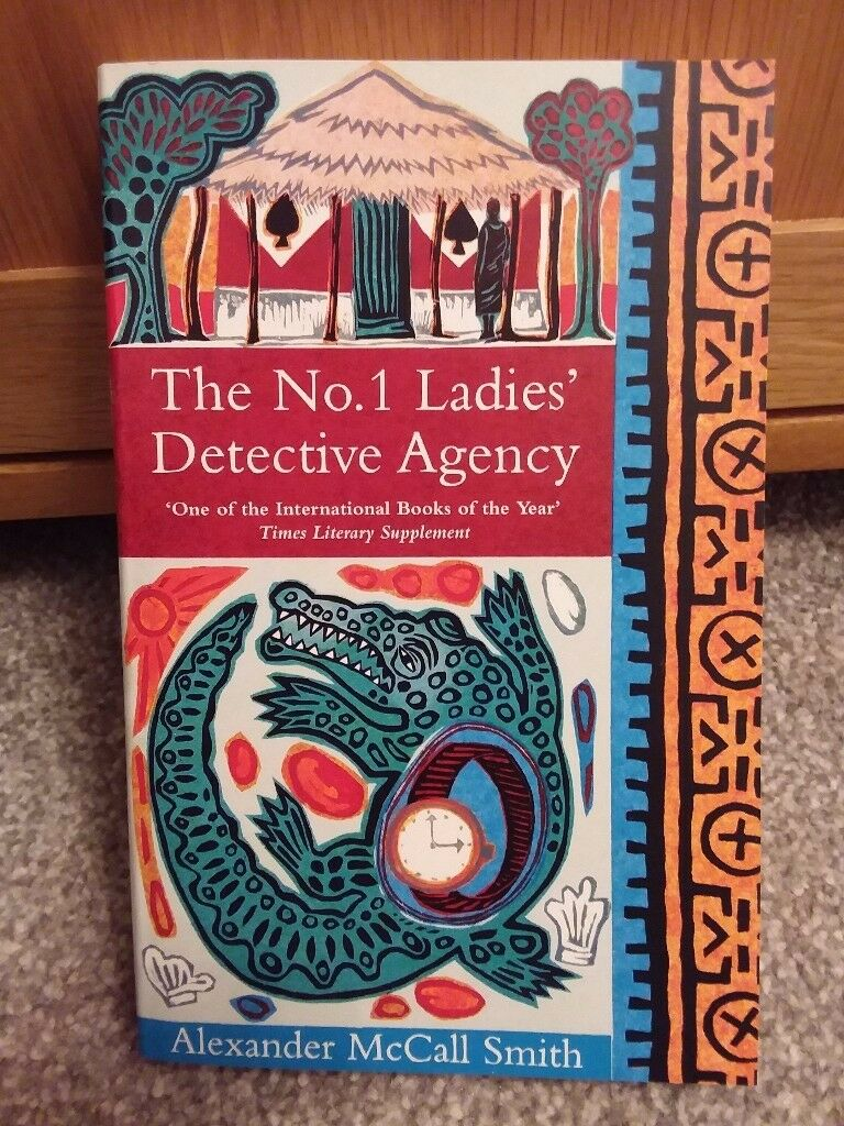 No 1 Ladies Detective Agency By Alexander McCall Smith