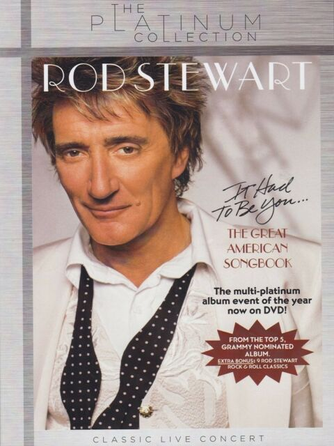 ROD STEWART - IT HAD TO BE YOU...THE GREAT AMERICAN SONGBOOK  DVD NEU