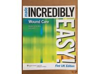 "Nursing - ""Made incredibly easy - Wound Care"""