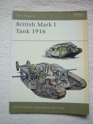 Osprey New Vanguard Series No.100: British Mark I Tank 1916