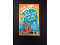 How to Survive Your First Year in Teaching 2nd Edition, Cowley, Sue Paperback