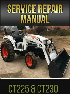 Bobcat Ct225 Ct230 Compact Tractor Workshop Service Manual 6986526 On Usb