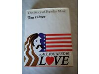 All You Need Is Love - The Story Of Popular Music by Tony Palmer - A4 Hardback - 322 Pages.
