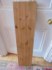Pine, waxed wooden shelf - great for any room except the garage (it's too good for the garage!)