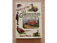 Tales of the Old Gamekeepers by Brian P Martin Hardback Book Stories from Kennel Boy to Headkeeper