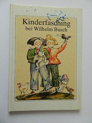 Kinderfasching bei Wilhelm Busch DDR 1985 REZEPTE KOSTÜME - Busch Kostüme