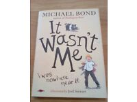 Brand New * 'It wasn't me' book by Michael Bond