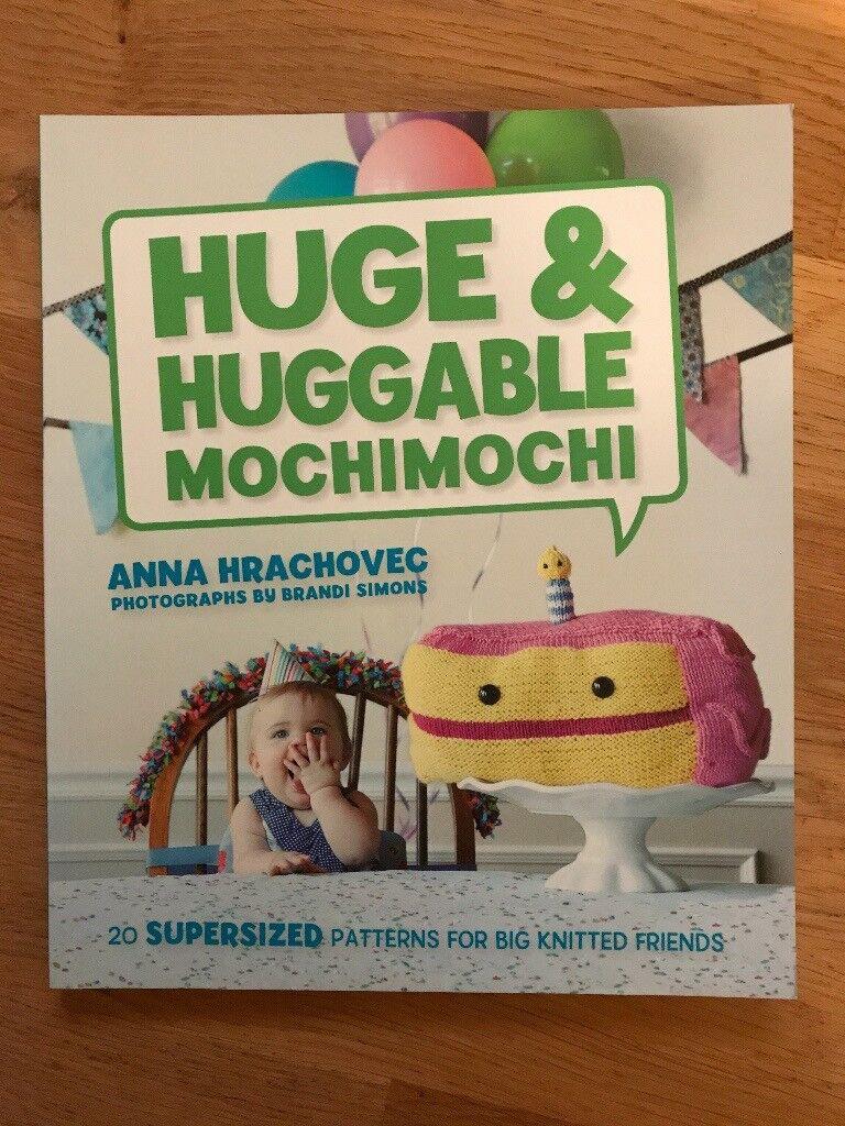 Knitting Book - Huge and Huggable MochiMochi