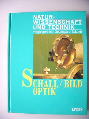 Schall Bild Optik 1991 Naturwissenschaft Technik (1)