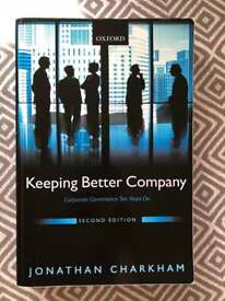Keeping Better Company: Corporate Governance Ten Years On (Jonathan Charkham)