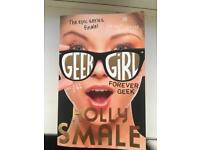 Geek girl, Forever Geek by Holly Smale