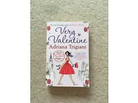 Very Valentine. Adriana Trigiani. Paperback easy read book, perfect for holidays.