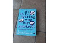 It's OK, I'm wearing really big Knickers by Louise Rennison
