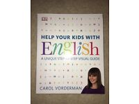 Help your kids with English. A unique step-by-step visual guide. Carol Vorderman. DK, 2013.