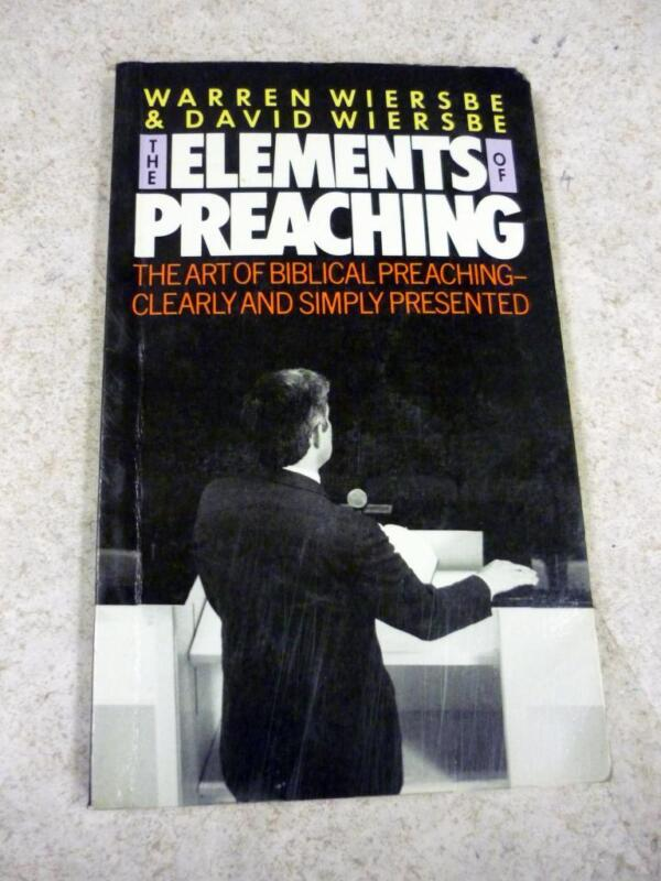 VINTAGE THE ELEMENTS OF PREACHING WARREN & DAVID WIERSBE