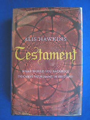 Testament by Alis Hawkins SIGNED 1st/1st UK 2008 HCDJ Rare!