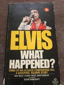 Elvis What Happened?
