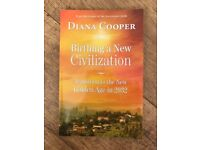 Brand New - Birthing A New Civilization: Transition to the New Golden Age in 2032 by Diana Cooper Pa