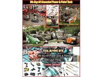 Wanted Power Tools Like - Hilti, Dewalt, Makita, Stihl, Bosh, Husqvarna Etc: Power & Petrol