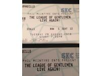 League of Gentlemen Glasgow two stalls tickets row S seats 12,13 face value.