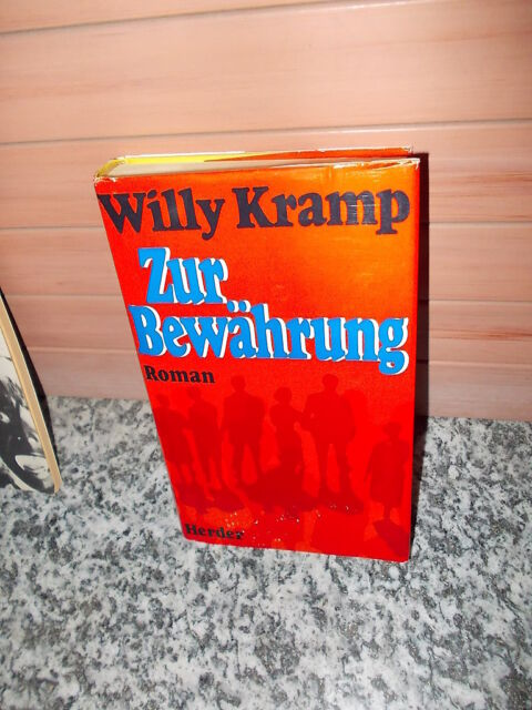 Zur Bewährung, ein Roman von Willy Kramp, aus dem Herder Verlag