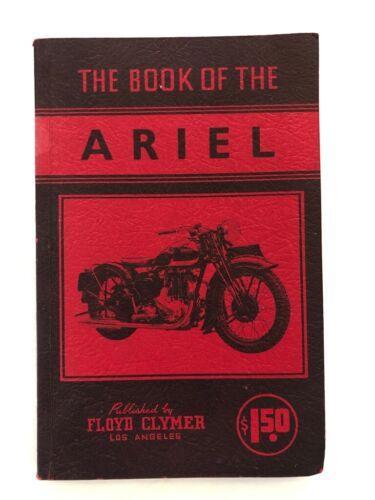 1950s Book of ARIEL MOTORCYCLE Floyd CLYMER by W C Haycraft