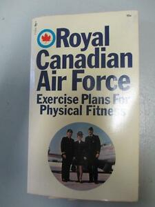 Royal Canadian Air Force - Exercize Plans for Physical Fitness
