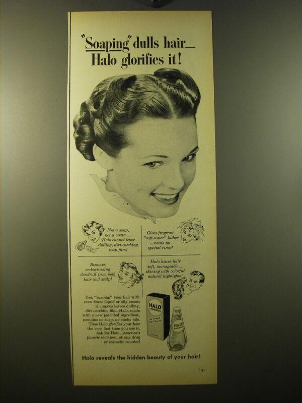 1950 Halo Shampoo Advertisement - Halo glorifies it