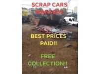 SCRAP CARS WANTED. BEST PRICES PAID. FREE COLLECTION IN YORKSHIRE, LANCASHIRE & GREATER MANCHESTER