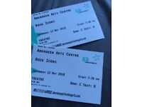 """2 x """"Rock Icons"""" Concert Tickets - Aberdeen Arts Centre - 12th May - GREAT SEATS!!"""