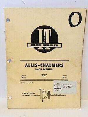 Original It Shop Manual Ac-29 Allis Chalmers Models 7030 7040 7050 7060 7080