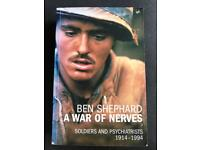 BEN SHEPHARD - A WAR OF NERVES - SOLDIERS AND PSYCHIATRISTS 1914-1994