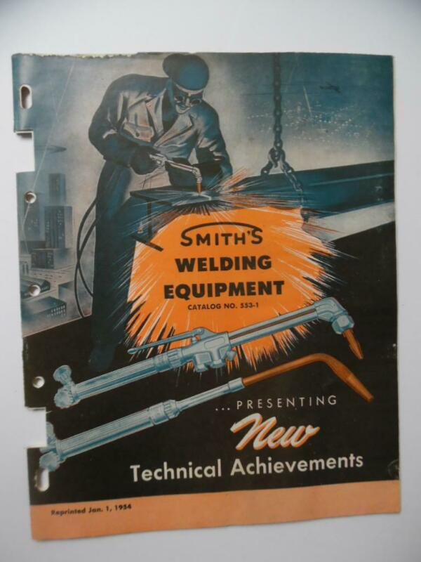 1954 Smith Welding Equipment Corp Catalog Outfit Torche Cutting ARC More Vintage