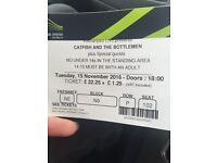 Catfish and the bottlemen tickets tonight!!