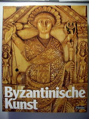 Große Epochen der Weltkunst Byzantinische Kunst 1982