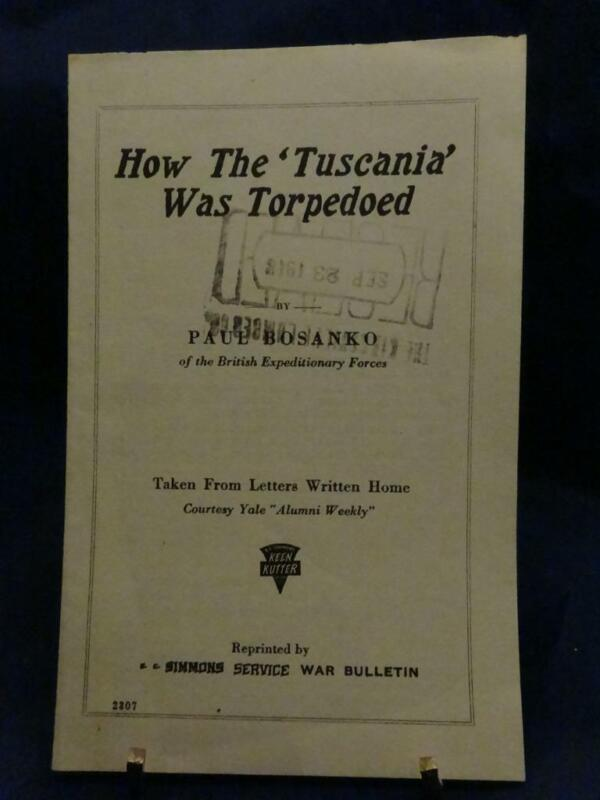 """WWI Keen Kutter War Bulletin How The """"Tuscania Was Torpedoed Very RARE!!!"""