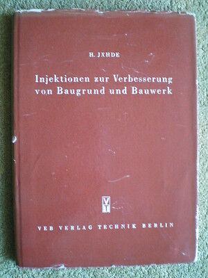 Injektionen zur Verbesserung von Baugrund und Bauwerk - DDR Buch 1953 Emulsionen