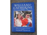 William and Catherine - Their Lives, Their Wedding by Andrew Morton