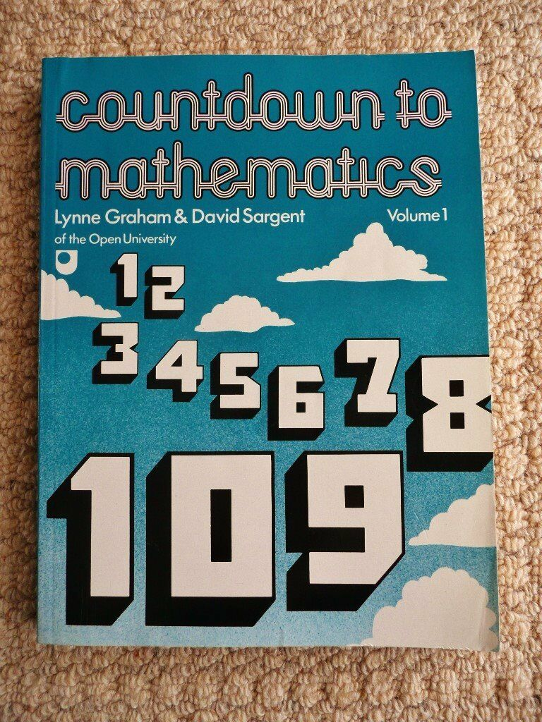 Countdown to mathematics Volume 1 by Lynne Graham & David Sargent of the  Open University Maths Book | in South Ockendon, Essex | Gumtree