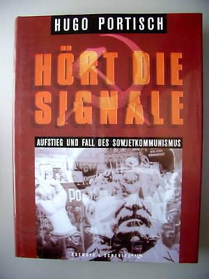 Hört die Signale Aufstieg Fall Sowjetkommunismus 1991