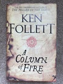 Ken Follett A Column Of Fire Hardback Book