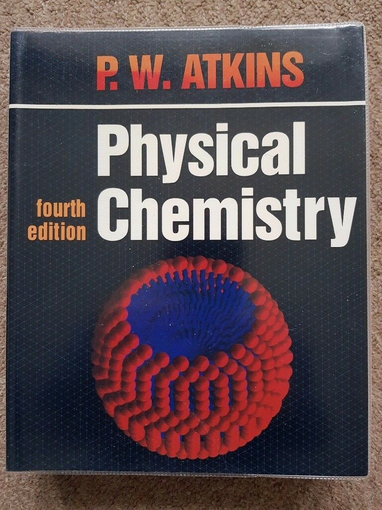 Physical Chemistry fourth edition P W Atkins