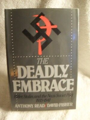 The Deadly Embrace by Anthony Read, David Fisher 1988 1st Edition SS WWII BOOK