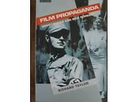 Film Propaganda: Soviet Russia and Nazi Germany by Richard Taylor