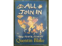 All join in and other stories - Quentin Blake. (Large hardback book)