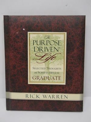 Rick Warren The Purpose Driven Life Thoughts and Scriptures for the - Graduation Scriptures