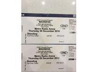 Madness tickets for The Metro Arena